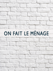 04 On Fait Le Menage